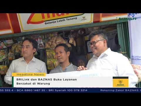BAZNAS News - BRILink dan BAZNAS Buka Layanan Zakat di Warung