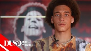 Axel WITSEL | Real Talk | DUSE MAGAZINE Video