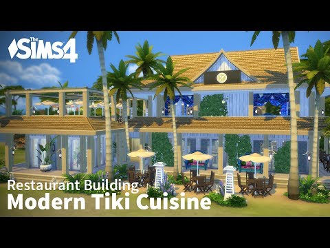 The Sims 4 Restaurant Building - Modern Tiki Cuisine