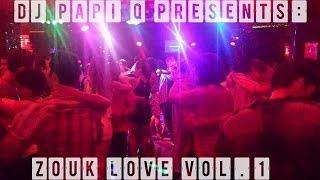 Dj Papi Q - Zouk Love Vol. 1