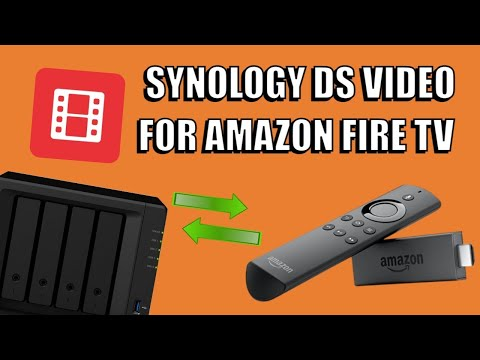 Synology DS Video for Amazon FireStick - NAS Media Tool