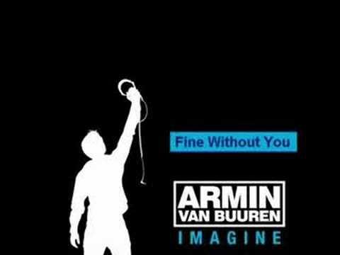 Armin Van Buuren - Fine Without You