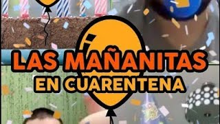 LOS QUE CUMPLEN AÑOS EN CUARENTENA (Mañanitas en Cuarentena)-Jean Fernando