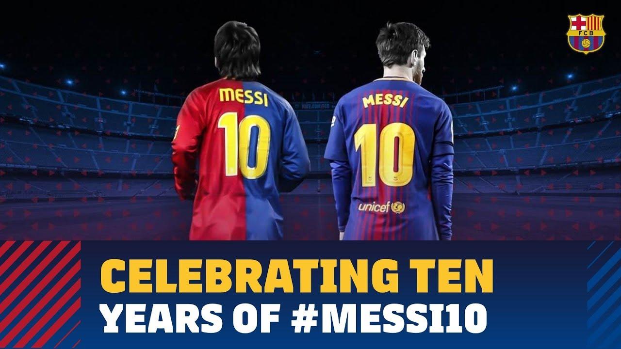 quality design 39a88 5ebeb #MESSI10 | A decade of Messi as Barça's no.10