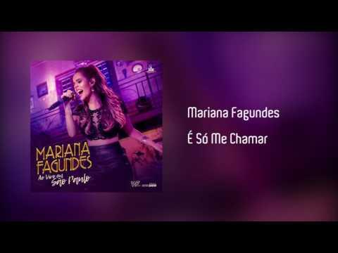 Mariana Fagundes - É Só Me Chamar Áudio
