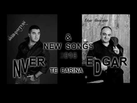 Edgar Gevorgyan & Nver Davtyan - Te Barina