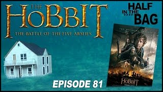 Half in the Bag Episode 81: The Hobbit - The Battle of the Five Armies