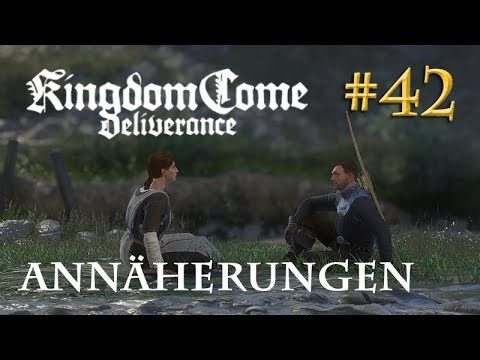 Let's Play Kingdom Come Deliverance #42: Annäherungen  (Tag 30 / deutsch)