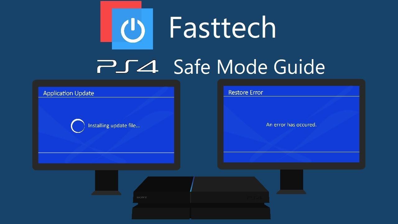 PS4 Safe Mode Guide (Fix Restore Error, Update Error