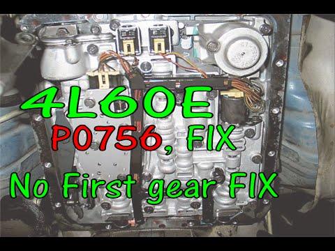 4l60E P0756 FIX Shift Solenoid B Performance No First Gear FIX FYI