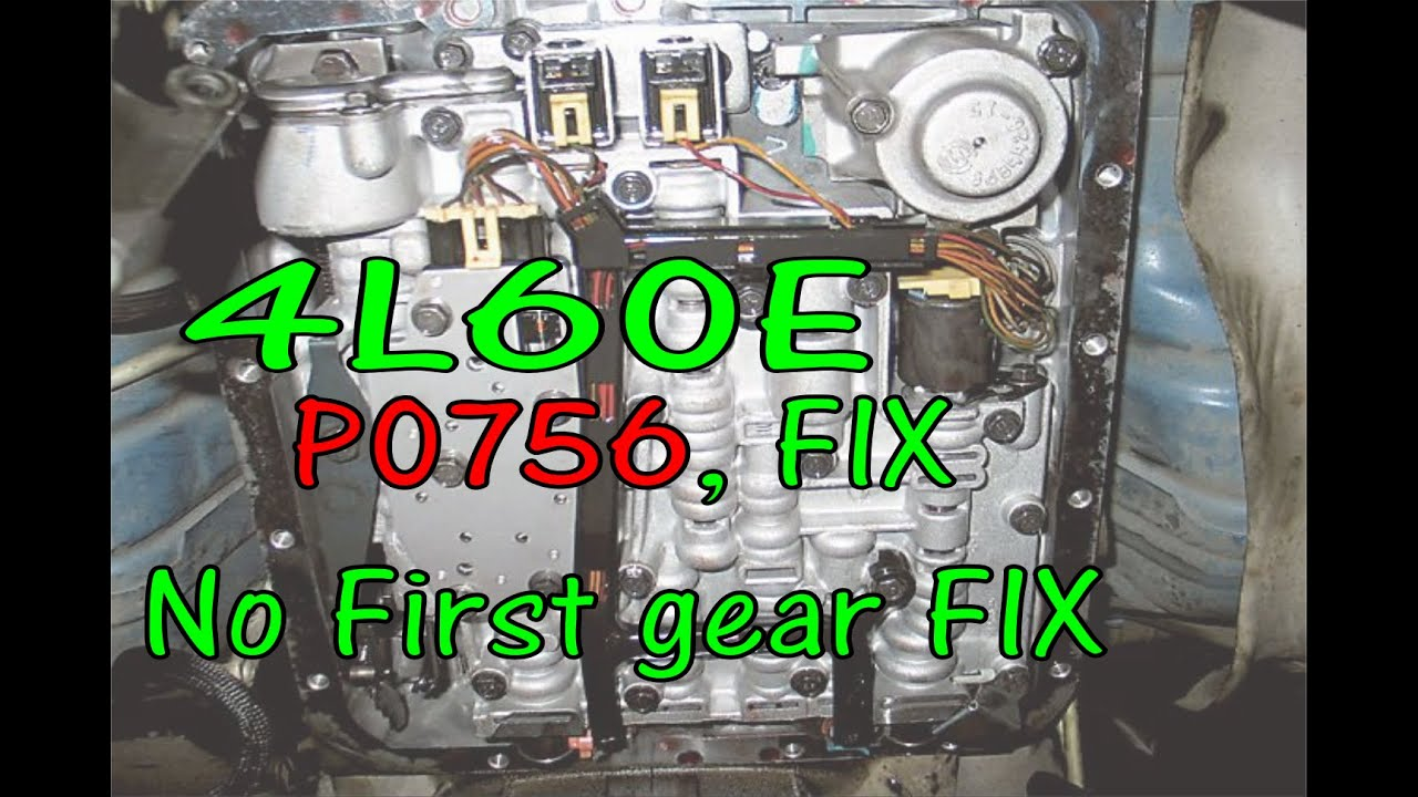 4l60e P0756 Fix Shift Solenoid B Performance No First Gear 2002 Gmc Savana Fuse Box Fyi