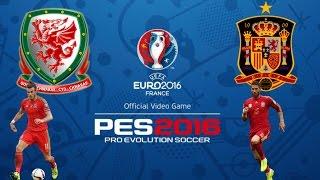 EuroCopa - GALES vs ESPAÑA (Semifinal) / PES 2016 / Full HD