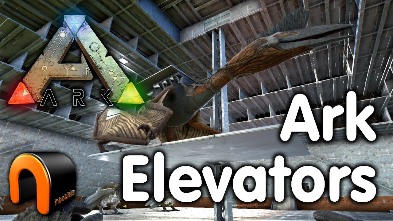 Ark Survival Evolved Elevator Platforms