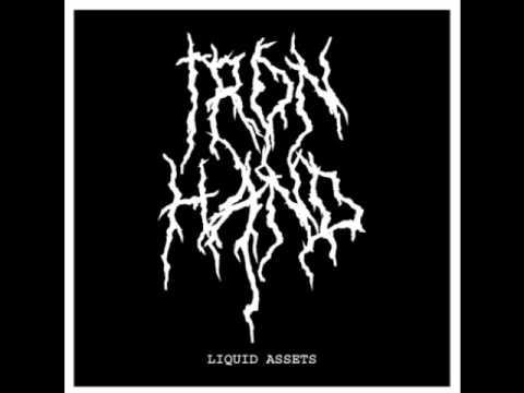 Iron Hand - 'Liquid Assets'