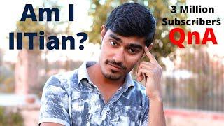 Am I an IITian? Collab With Mr. Indian Hacker | Crazy XYZ QNA#1