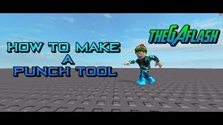 How To Make A Punch Tool Roblox