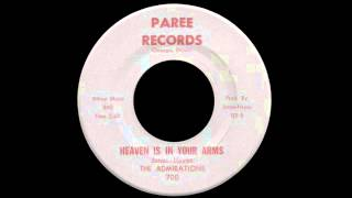 The Admirations - Heaven Is In Your Arms