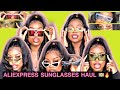 $2 ALIEXPRESS TRY ON SUNGLASSES HAUL! BOMB SHADES 🔥🔥