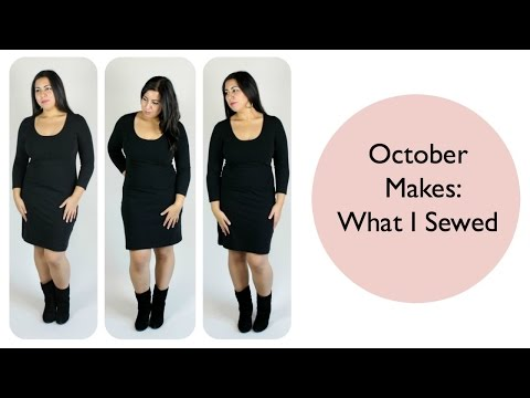 October Makes:  What I Sewed - That Style Though