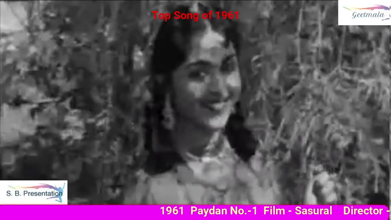 Top Son 1954 73 Year 1961 Song Teri Pyari Pyari Surat Ko