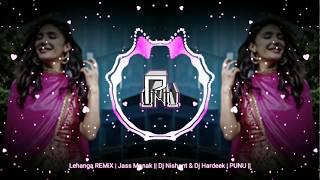Gambar cover Lehanga REMiX | Jass Manak || HARNISH | PUNU ||