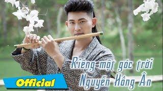 Riêng một góc trời - Nguyễn Hồng Ân