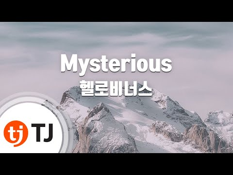 [TJ노래방] Mysterious - 헬로비너스 / TJ Karaoke