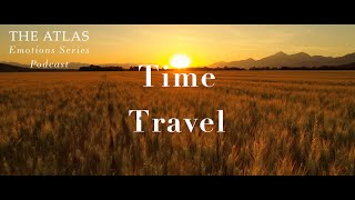 Time Travel TRAILER | Podcast