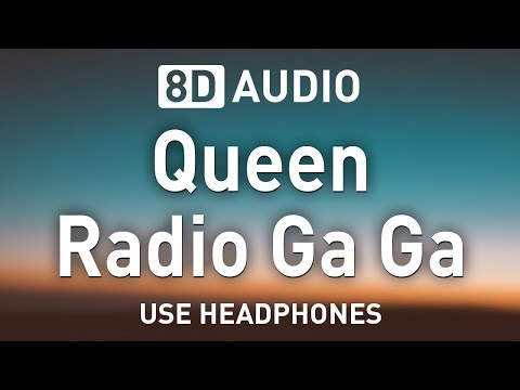 Queen - Radio Ga Ga | 8D AUDIO 🎧