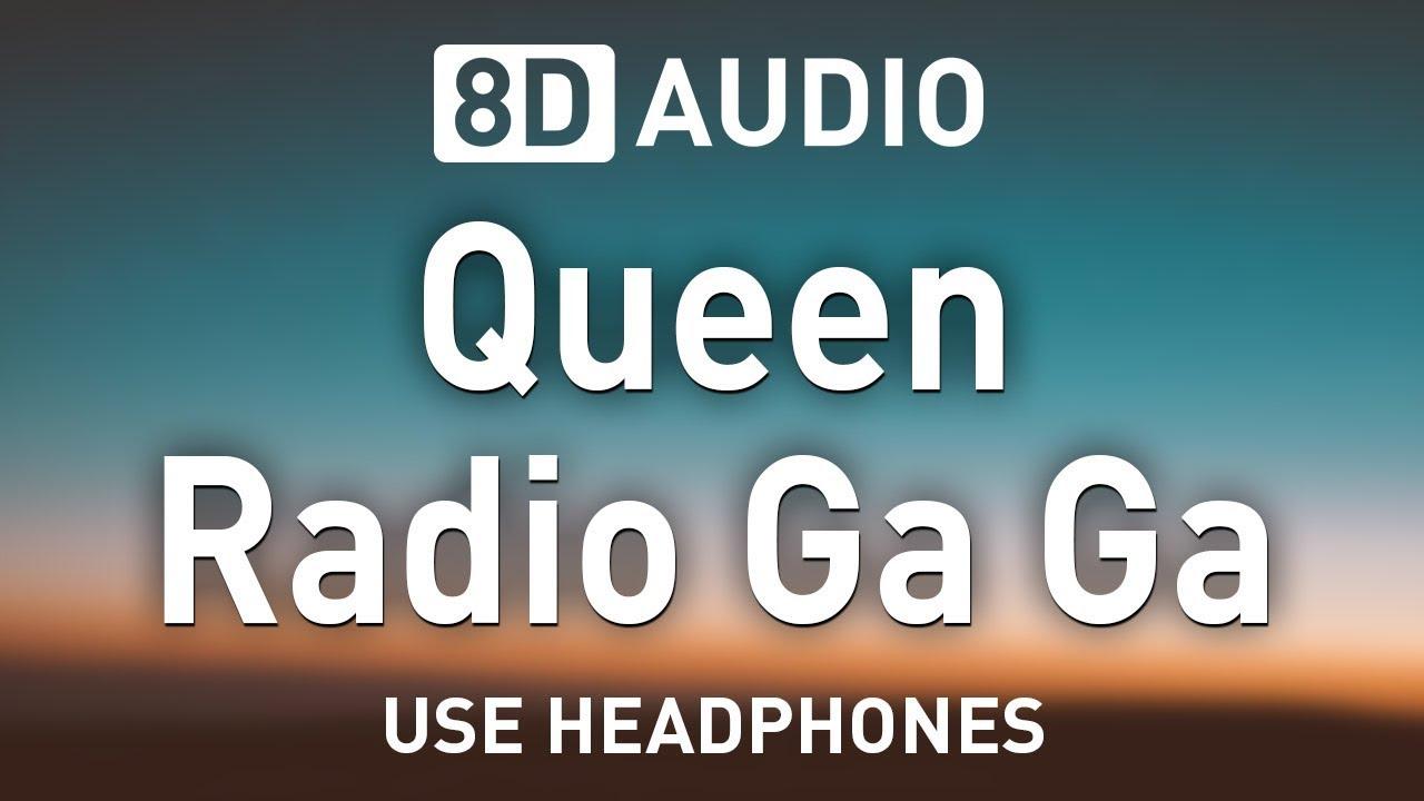 Queen Radio Ga Ga 8d Audio Youtube