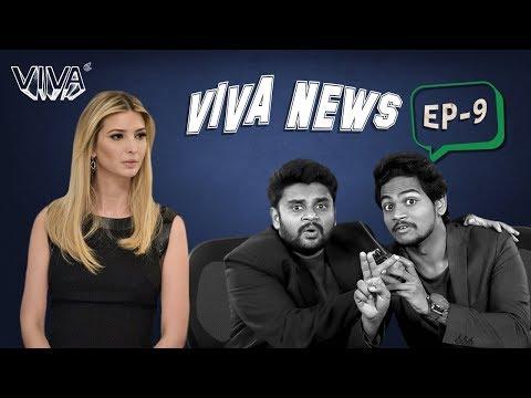 Viva News - EP 9 | Ivanka & Sting Operation