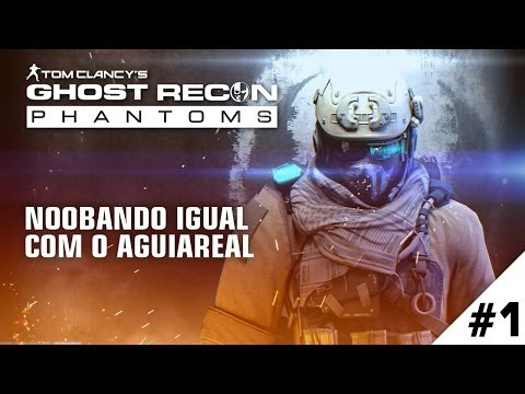 Ghosts Recon - Noobando igual com AguiaReal
