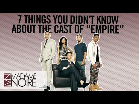 'Empire': 7 Things You Didn't Know About The Cast | MadameNoire