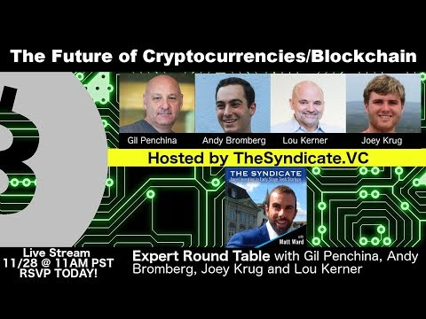 The Future of Cryptocurrencies & Blockchain Roundtable - What's In Store for Crypto?
