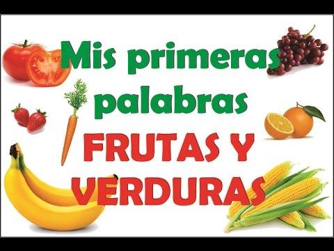 Mis primeras palabras - 03 - Frutas y verduras - YouTube