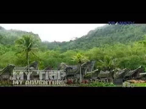 my trip my adventure trans tv TANA TORAJA- 17 Januari 2015