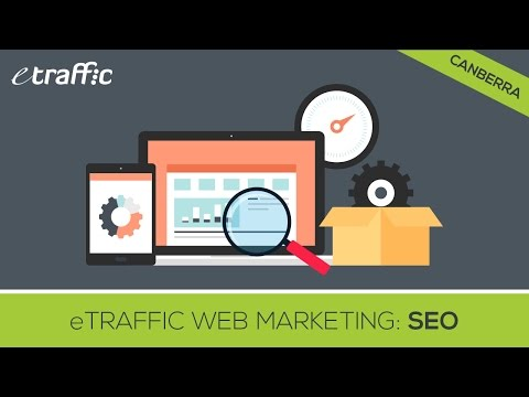 "SEO in Canberra ""eTraffic Web Marketing"" Search Engine Optimisation Canberra"