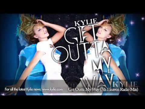 Kylie Minogue 'Get Outta My Way' (7th Heaven Radio Mix)