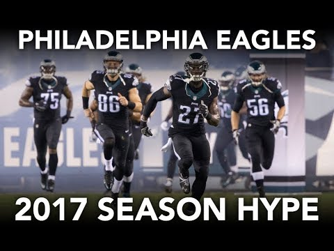 Philadelphia Eagles | 2017 Season Hype