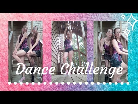 """I challenged my sister to dance!!! 