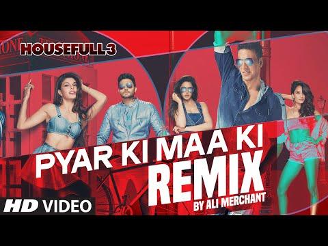 Pyar Ki REMIX Full Video Song   Ali Merchant   HOUSEFULL 3   Shaarib & Toshi  
