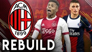 AC MILAN RETURN TO GLORY REBUILD!! - FIFA 19 Career Mode