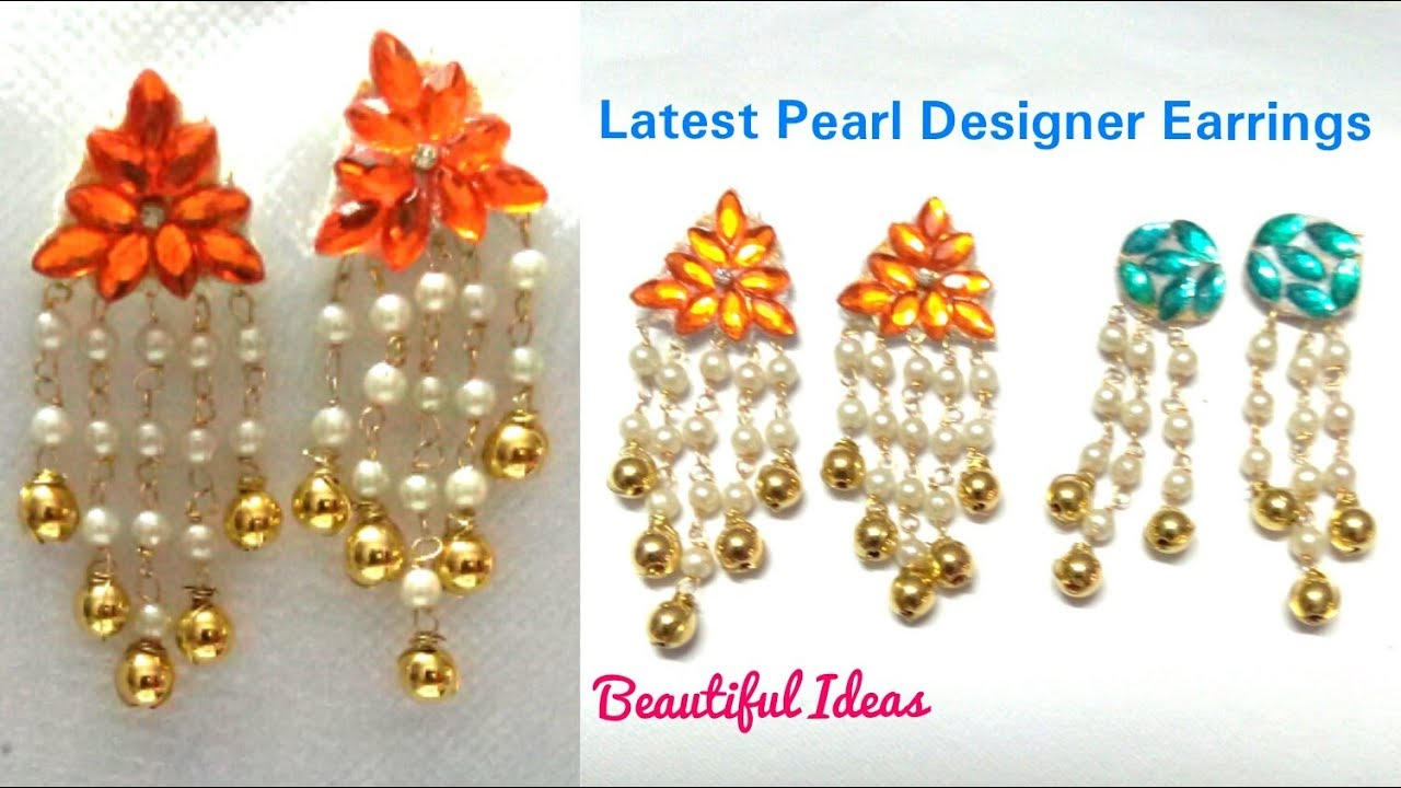 Latest Pearl Designer Earrings/How to Make Paper Earrings at Home ...