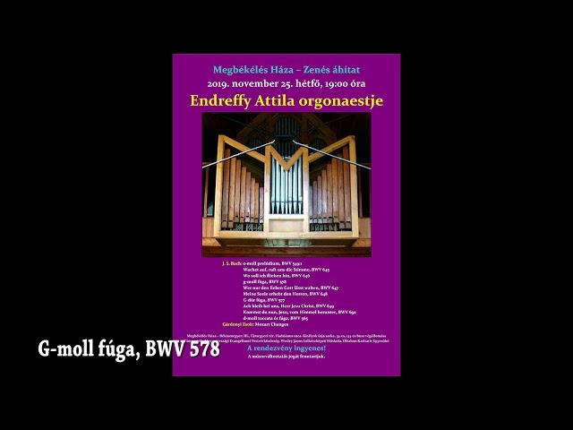 Zenés Áhítat 2019.11.25. Endreffy Attila orgonaestje - Megbékélés Háza Templom