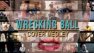 Wrecking Ball - Cover Medley - 40 Artists In Under 4 Minutes!