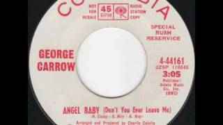 George Carrow - Angel Baby