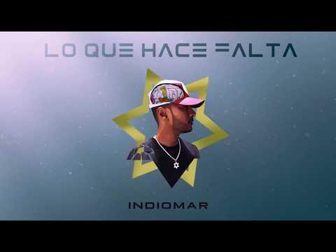 Indiomar – Lo Que Hace Falta (Letra) Ft. Daniela Araujo