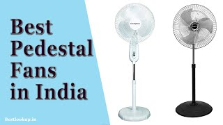 Best Pedestal Fans in India 2020 | BestLookup