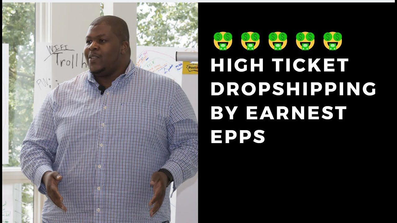 Earnest Epps Interview How To Be Expert In High Ticket