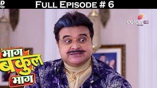 BHAAG BAKOOL BHAAG - FULL EPISODES